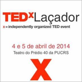 TEDx será realizado nos dias 4 e 5 de abril na PUCRS. Inscreva-se!