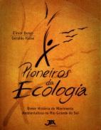Livro Os Pioneiros Da Ecologia 2